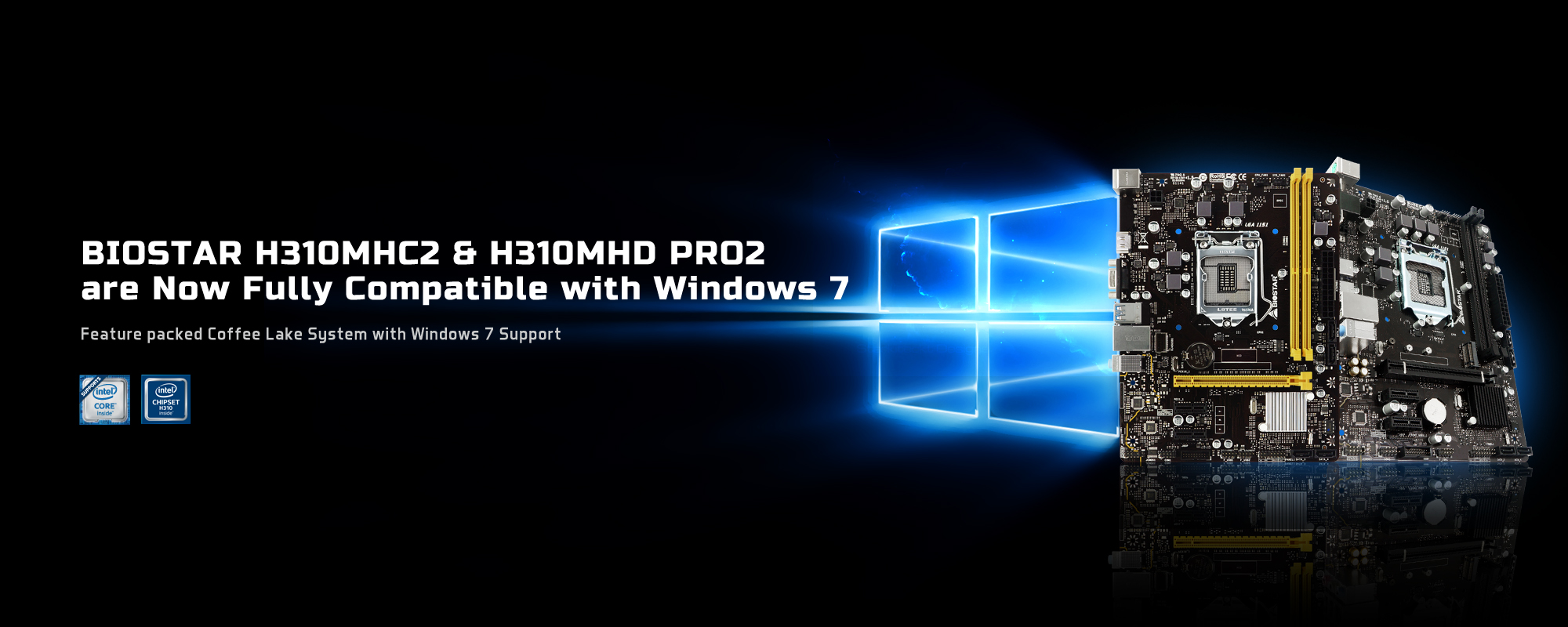 Windows 7 on H310MHC2 and H310MHD PRO2 motherboards
