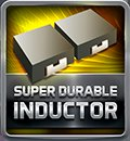 Super Durable Inductor